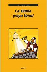 BIBLIA, LA ¡VAYA TIMO!