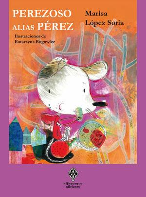 PEREZOSO, ALIAS PÉREZ