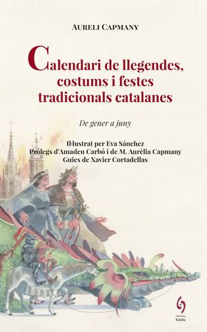 CALENDARI DE LLEGENDES, COSTUMS I FESTES TRADICIONALS CATALANES