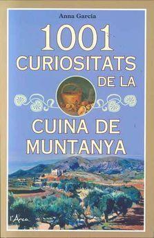 1001 CURIOSITATS DE LA CUINA DE MUNTANYA