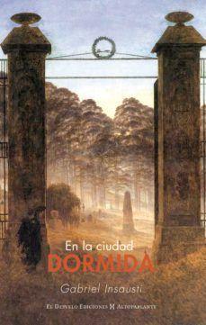 EN LA CIUDAD DORMIDA