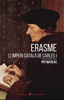 ERASME I L'IMPERI CATALÀ DE CARLES I