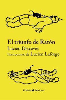 TRIUNFO DE RATON, EL