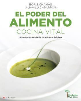 PODER DEL ALIMENTO, EL  -  COCINA VITAL