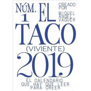 TACO VIVIENTE 2019, EL