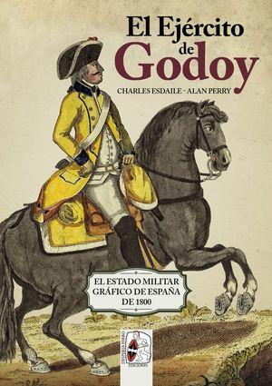 EJÉRCITO DE GODOY, EL