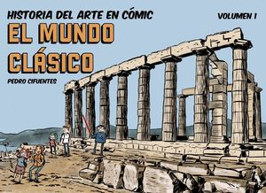 MUNDO CLÁSICO, EL - HISTORIA DEL ARTE EN CÓMIC