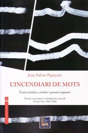 INCENDIARI DE MOTS, L'