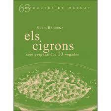 ELS CIGRONS. COM PREPARAR-LOS 10 VEGADES