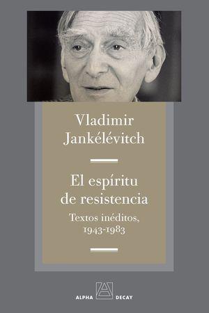 ESPIRITU DE RESISTENCIA, EL
