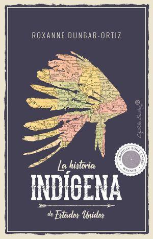 HISTORIA INDÍGENA DE ESTADOS UNIDOS, LA
