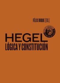 HEGEL: LÓGICA Y CONSTITUCIÓN