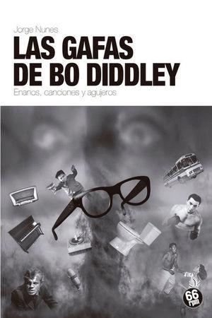 LAS GAFAS DE BO DIDDLEY