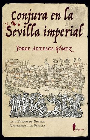 CONJURA EN LA SEVILLA IMPERIAL