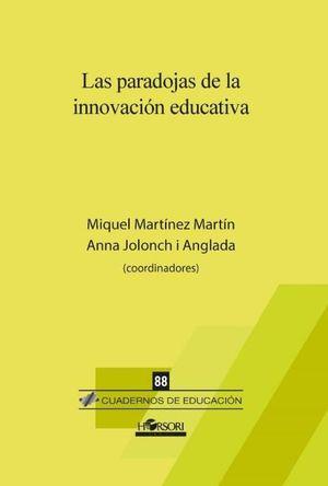 PARADOJAS DE LA INNOVACIÓN EDUCATIVA, LAS