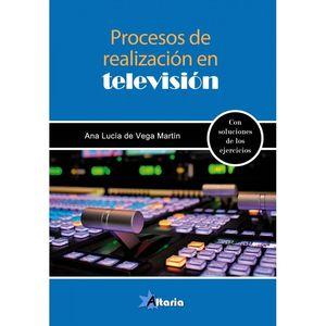PROCESOS DE REALIZACION EN TELEVISION