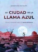 CIUDAD DE LA LLAMA AZUL, LA