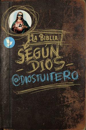 BIBLIA SEGÚN DIOS, LA