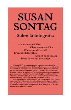 SOBRE LA FOTOGRAFIA (CATALÀ)