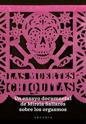 MUERTES CHIQUITAS, LAS