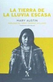 TIERRA DE LA LLUVIA ESCASA, LA