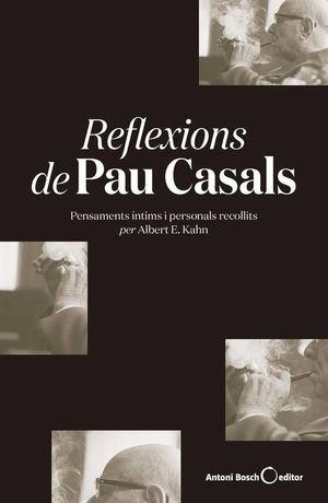 REFLEXIONS DE PAU CASALS