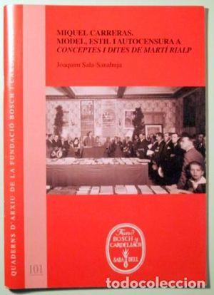 MIQUEL CARRERAS. MODEL, ESTIL I AUTOCENSURA A CONCEPTES I DITES DE MARTI RIALP