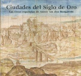 CIUDADES DEL SIGLO DE ORO