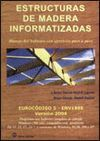 ESTRUCTURAS DE MADERA INFORMATIZADAS (+ CD)