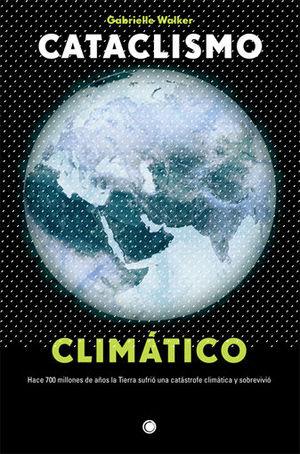 CATACLISMO CLIMÁTICO