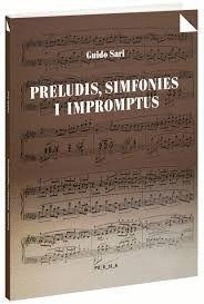 PRELUDIS, SIMFONIES I IMPROMPTUS