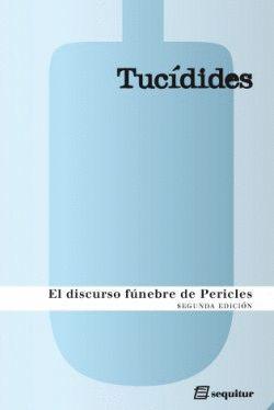 DISCURSO FÚNEBRE DE PERICLES, EL