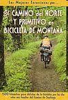 CAMINO DEL NORTE Y PRIMITIVO EN BICICLETA DE MONTAÑA,EL