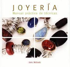 JOYERÍA - MANUAL PRACTICO DE TECNICAS