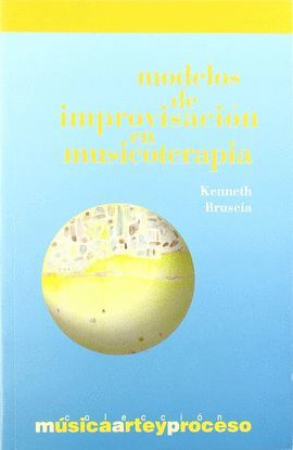MODELOS DE IMPROVISACION EN MUSICOTERAPIA