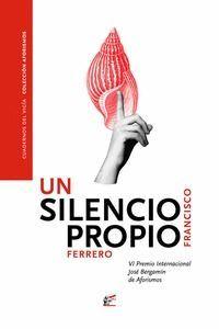 SILENCIO PROPIO, UN
