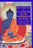 CORAZON DE LAS ENSEÑANZAS DE BUDA, EL