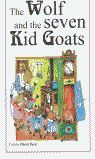 WOLF AND THE SEVEN KID GOATS, THE