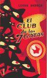 CLUB DE LAS 7 GATAS, EL
