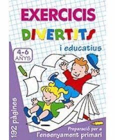 EXERCICIS DIVERTITS I EDUCATIUS 4-6 ANYS (LILA)