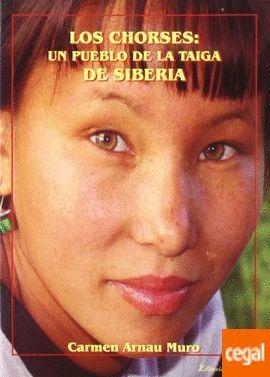 LOS CHORSES: UN PUEBLO DE LA TAIGA DE SIBERIA