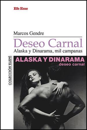 DESEO CARNAL - ALASKA Y DINARAMA, MIL CAMPANAS
