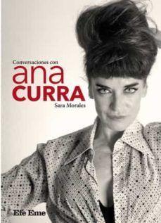 CONVERSACIONES CON ANA CURRA