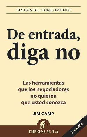 DE ENTRADA, DIGA NO