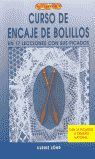 CURSO DE ENCAJE DE BOLILLOS EN 17 LECCIONES CON SUS PICADOS