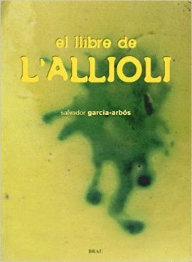 LLIBRE DE L'ALLIOLI, EL