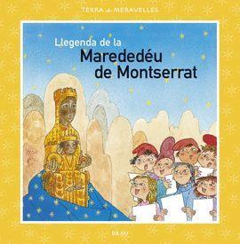 LLEGENDA DE LA MAREDEDÉU DE MONTSERRAT