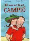 MEU AVI ÉS UN CAMPIÓ, EL