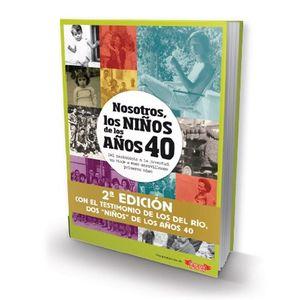 NOSOTROS, LOS NIÑOS DE LOS AÑOS 40