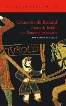 CHANSON DE ROLAND: CANTAR DE ROLDAN Y EL RONCESVALLES NAVARRO